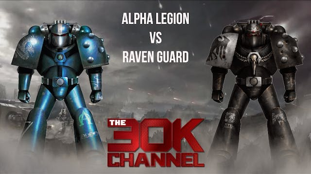 Alpha Legion VS Raven Guard