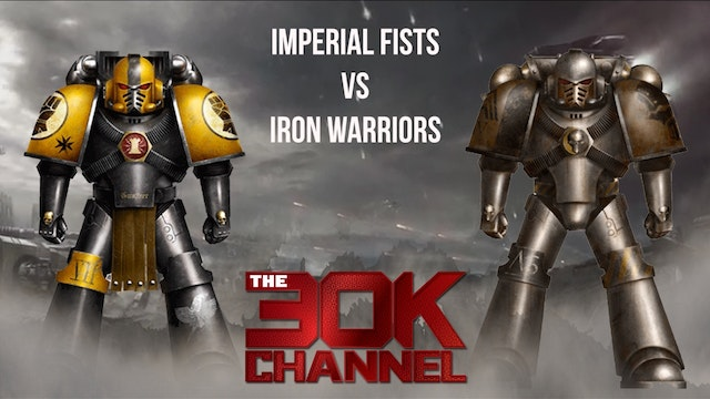 Imperial Fists VS Iron warriors