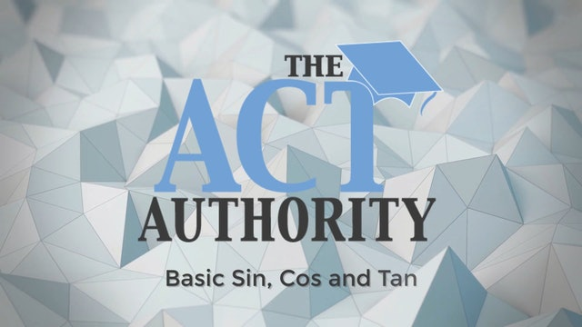 ACT Math - Basic Sin/Cos/Tan