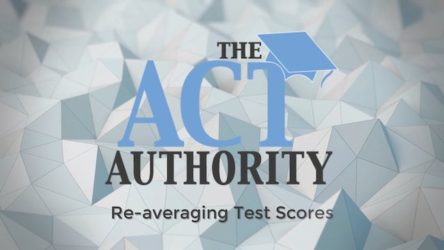 ACT Math - Re-averaging Test Scores