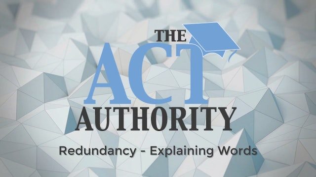 ACT English- Redundancy - Explaining Words