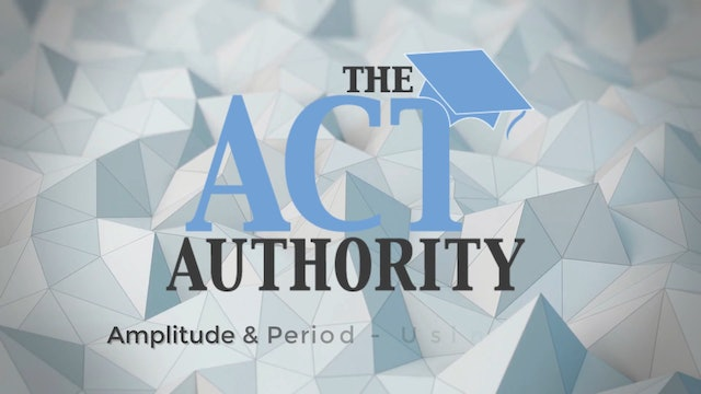 ACT Math - Amplitude & Period - Using an Equation
