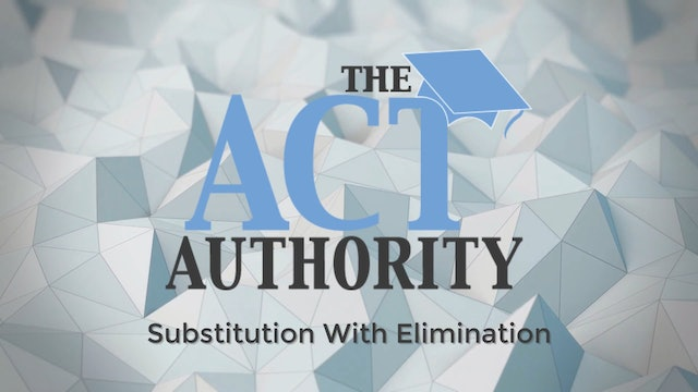 ACT Math - Substitution with Elimination
