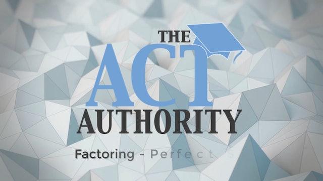 ACT Math - Factoring Perfect Squares