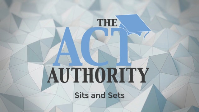 ACT English- Sits and Sets