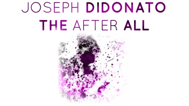 Joseph DiDonato: The After All