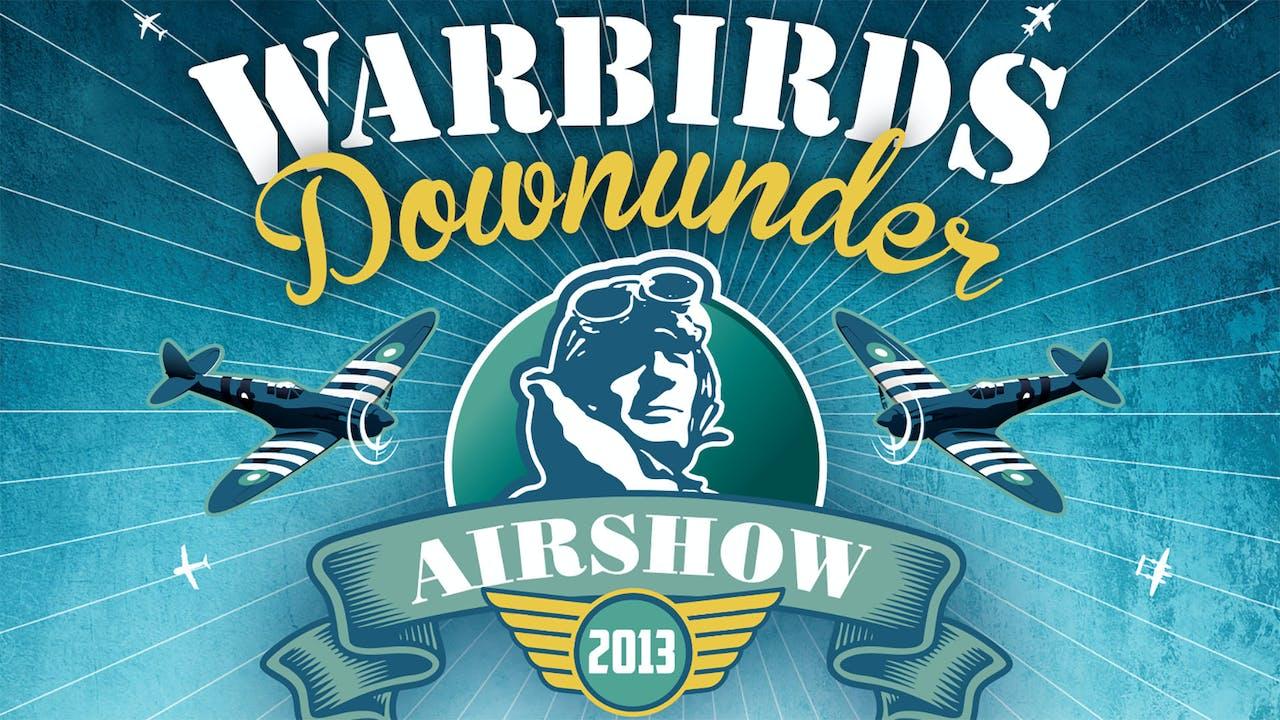 Warbirds Downunder 2013 - Temora Airshow