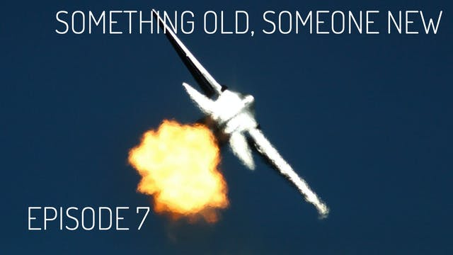 FPTV-S1 Ep07 Something Old, Someone New