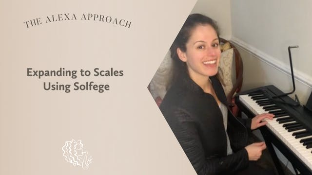 Expanding to Scales Using Solfege
