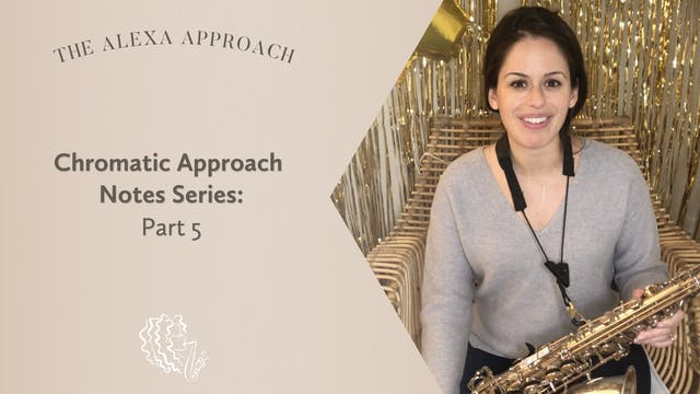 Chromatic Approach Note Series: Part 5