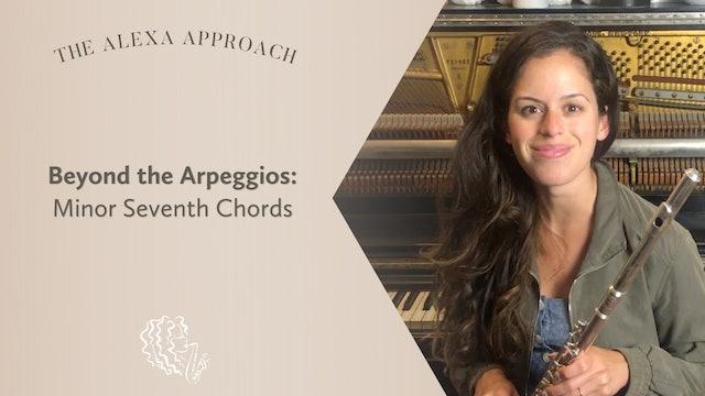 Beyond the Arpeggios: Minor Seventh Chords