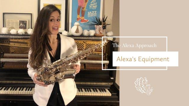 Alexa's Equipment