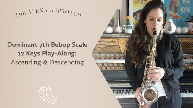 Dominant 7th Bebop Scale 12 Keys Play-Along (Ascending & Descending)