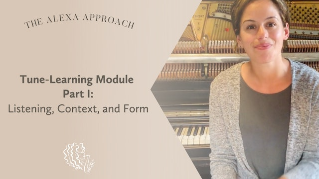 Tune-Learning Module Part 1: Listening, Context, and Form