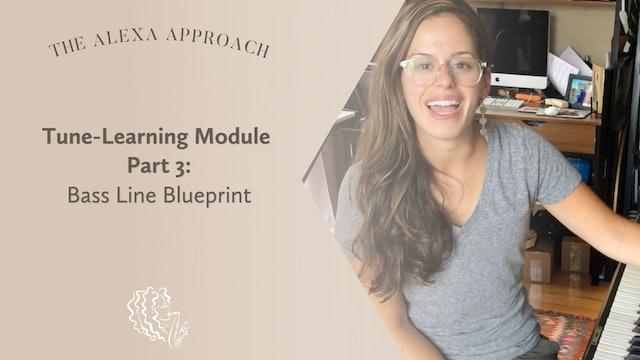 Tune-Learning Module Part 3: Bass Line Blueprint