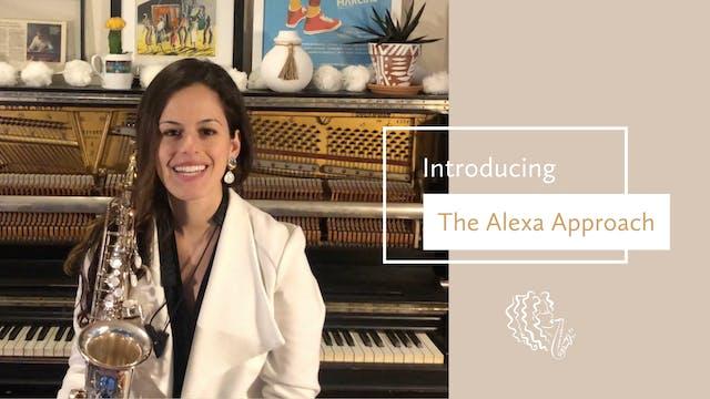 Introducing...The Alexa Approach