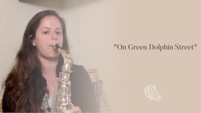 June 2021 TOTM On Green Dolphin Street Video