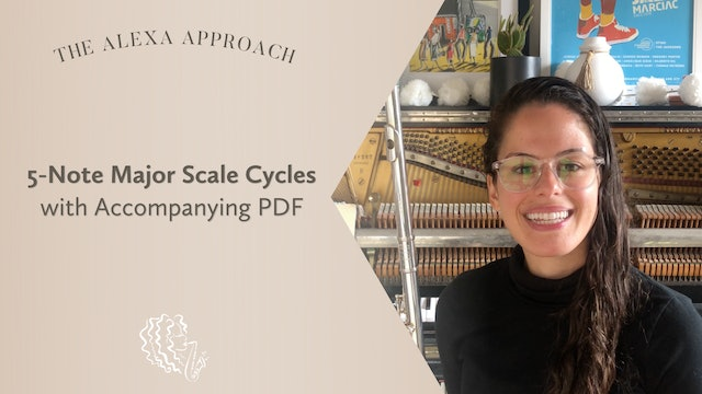 5-Note Major Scale Cycles with Accompanying PDF