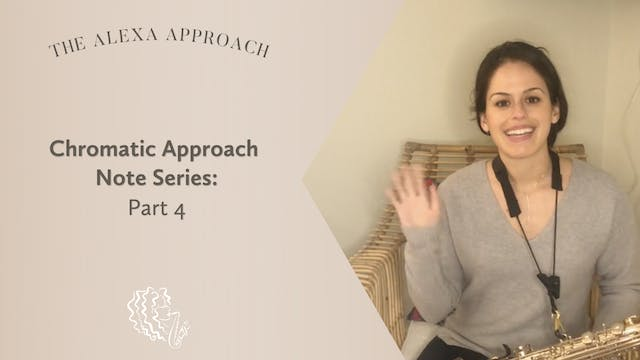 Chromatic Approach Note Series: Part 4
