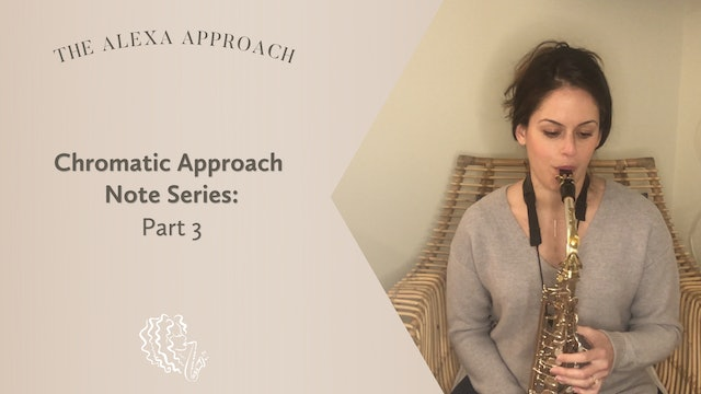 Chromatic Approach Note Series: Part 3
