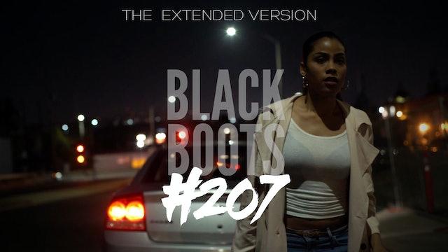 "BLACK BOOTS | Ep. ""#207"" | @BlackBootsTV (2016) #ExtendedVersion"