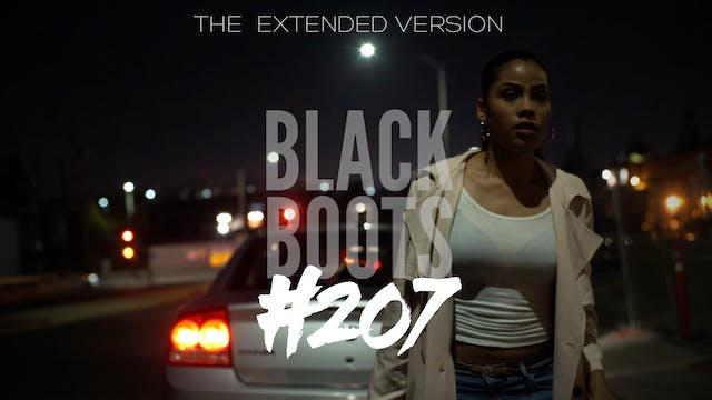 "BLACK BOOTS | Ep. ""#207"" 
