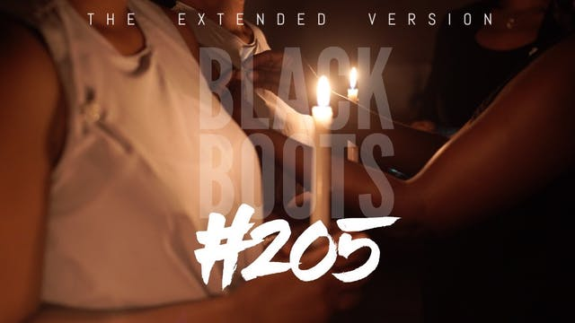 "BLACK BOOTS | Ep. ""#205"" 