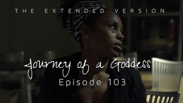 JOURNEY OF A GODDESS | Ep. 103 | @JOG_SERIES | #ExtendedVersion