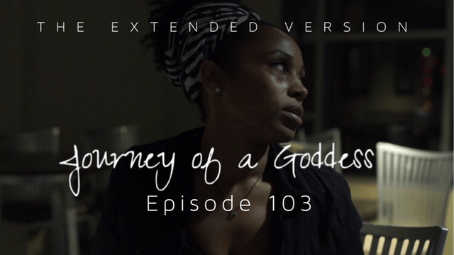 JOURNEY OF A GODDESS | Ep. 103 | @JOG...