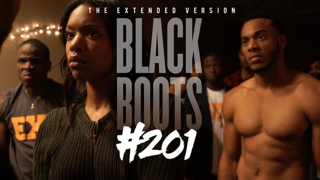"BLACK BOOTS | Ep. ""#201"" 