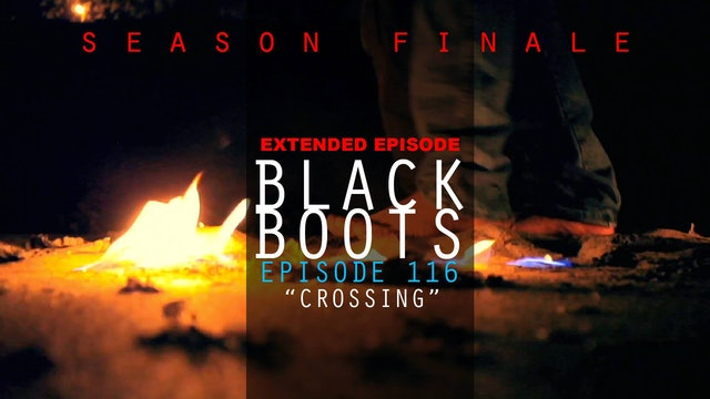 BLACK BOOTS - Ep. 116 - Extended Version