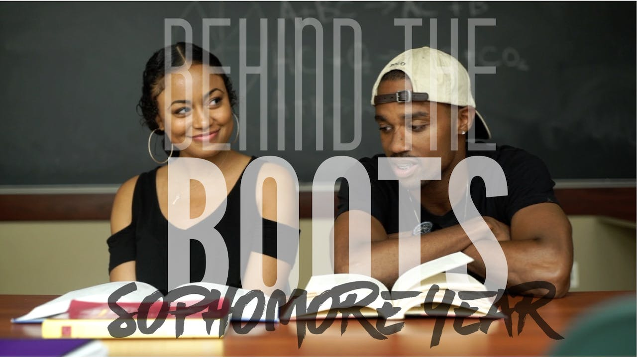 BEHIND THE BOOTS - SOPHOMORE YEAR