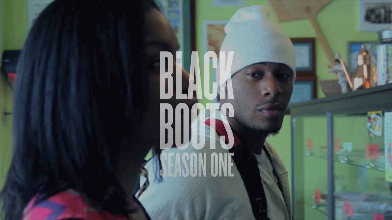 BLACK BOOTS | S1 | FRESHMAN YEAR