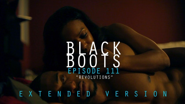 BLACK BOOTS - Ep. 111 - Extended Version