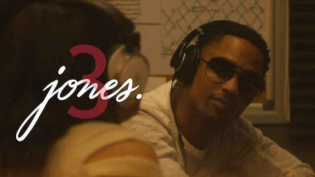 JONES | Episode 3