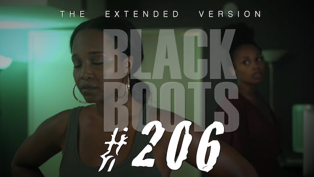 "BLACK BOOTS | Ep. ""#206"" 