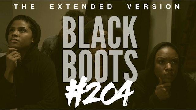 "BLACK BOOTS | Ep. ""#204"" | @BlackBootsTV (2016) #ExtendedVersion"