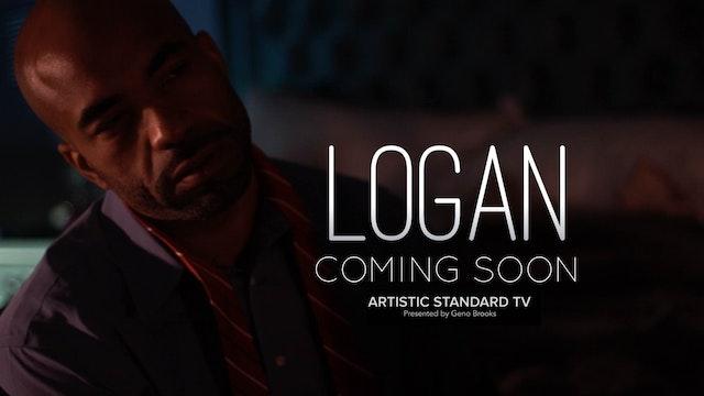 LOGAN | SEASON ONE | #ArtisticStandardTV | 2016-2017