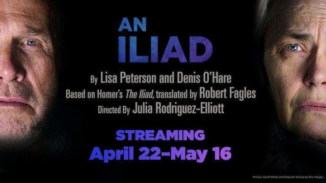 An Iliad (with Deborah Strang) - April 25, 2pm PT