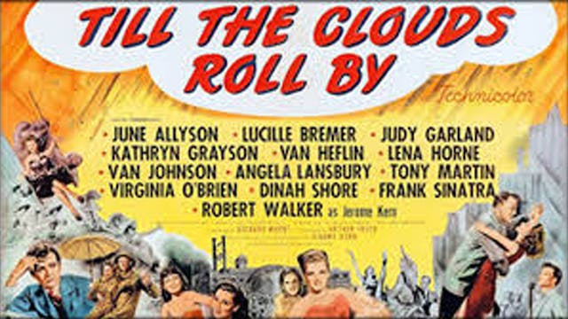 Til The Clouds Roll By