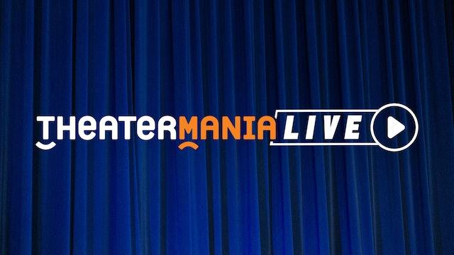 TheaterMania Live