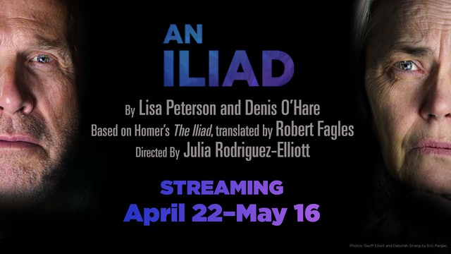 An Iliad (with Deborah Strang) - May 1, 6pm PT