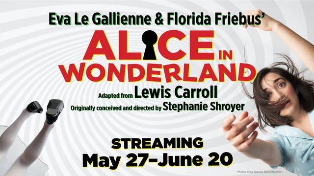 Alice in Wonderland - June 5, 8pm PT