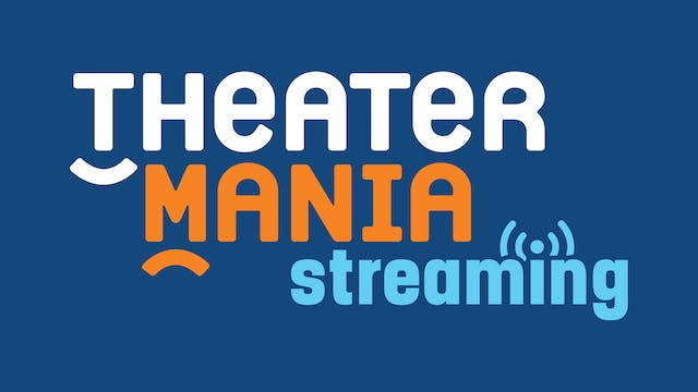 TheaterMania Streaming