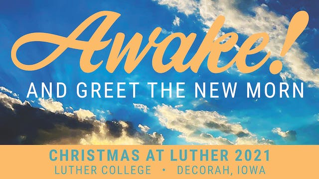 Christmas at Luther 2021 - Dec 5 2:30 PM CT - LIVE