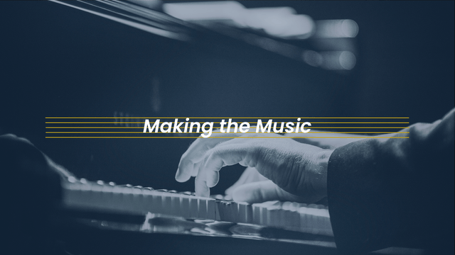 Making the Music
