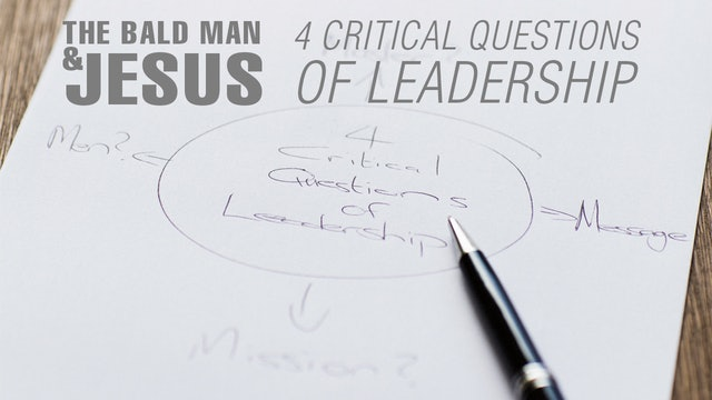 4 Critical Questions of Leadership