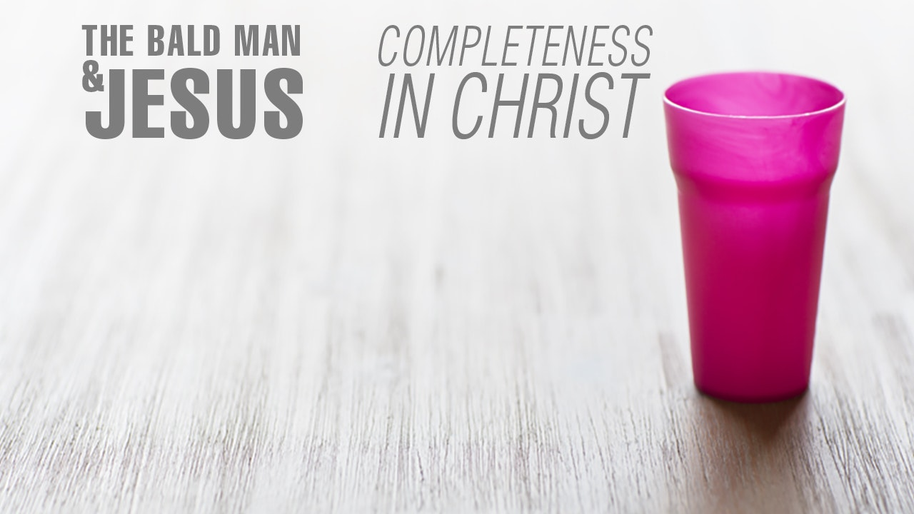 Completeness in Christ