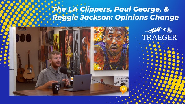 The LA Clippers, Paul George, & Reggie Jackson: Opinions Change