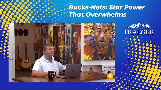 Bucks-Nets: Star Power That Overwhelms